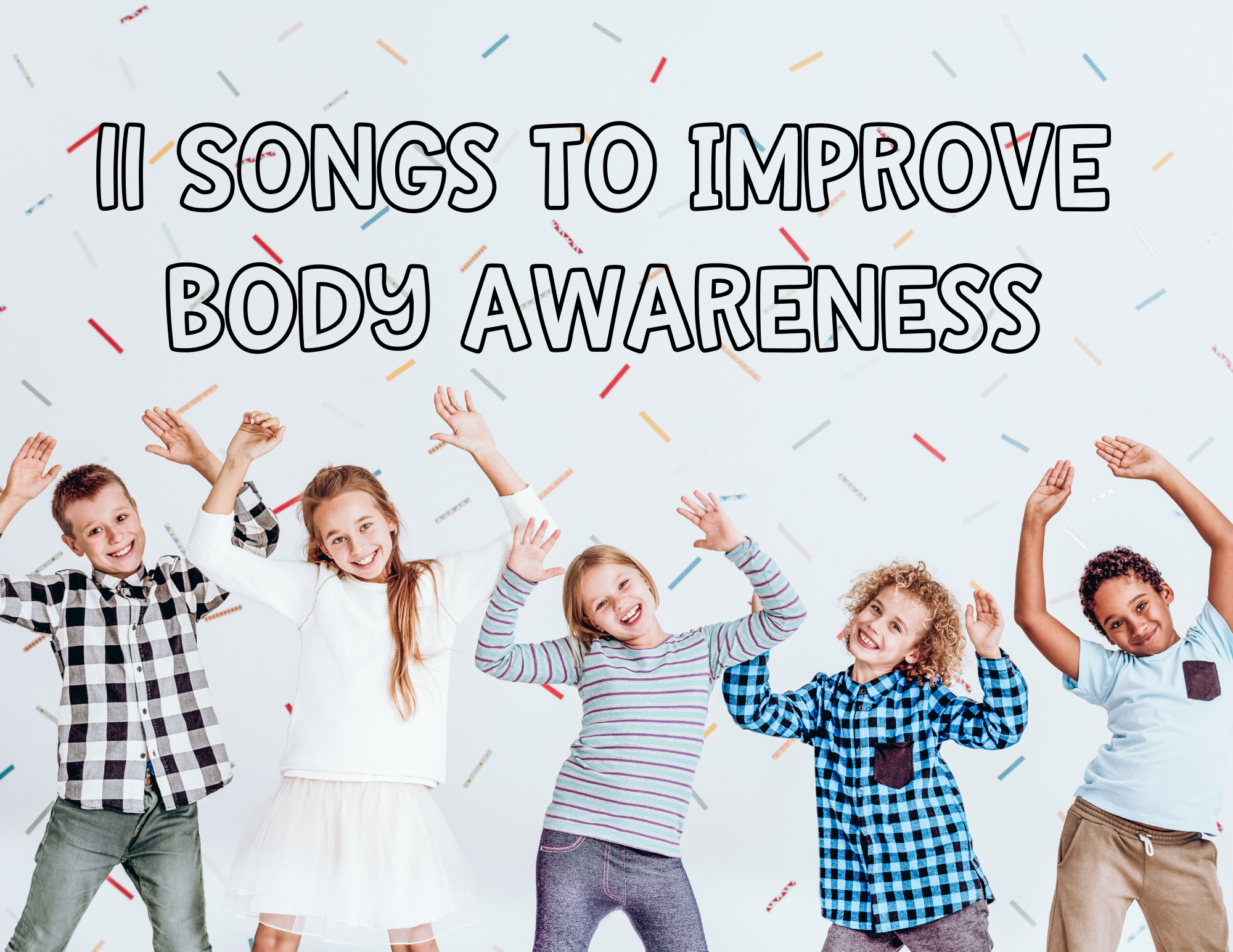 Kids use songs to improve body awareness