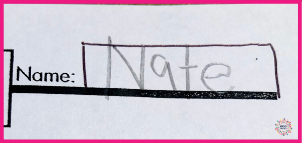 Providing visual boundaries of a large box for a student to write their name will improve sizing difficulties.