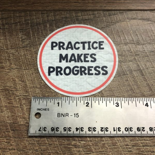 OT Stickers - Practice makes Progress
